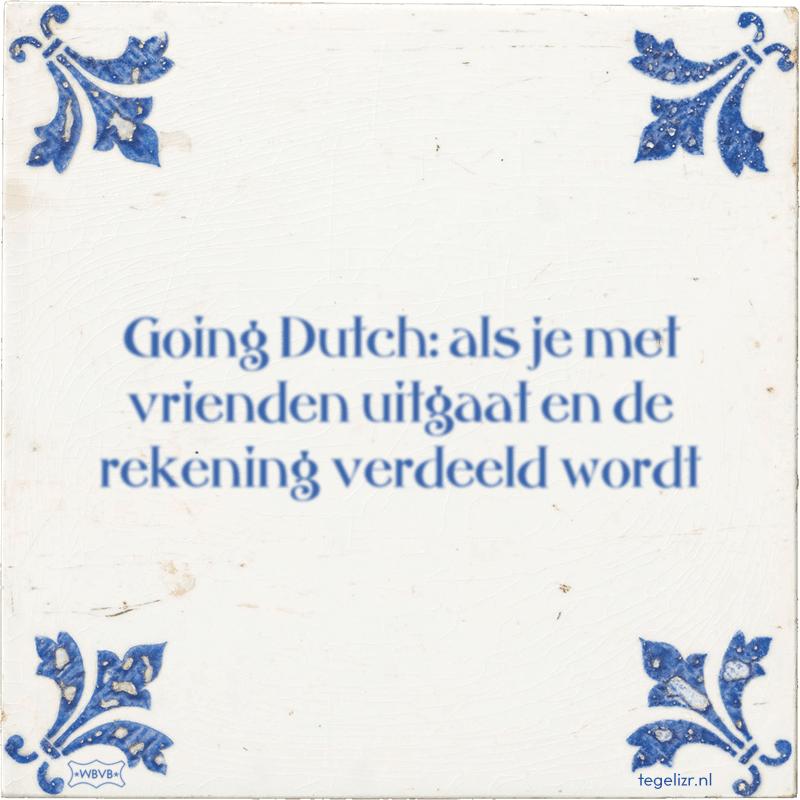 Going Dutch: als je met vrienden uitgaat en de rekening verdeeld wordt - Online tegeltjes bakken