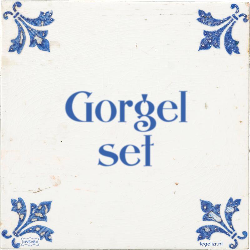 Gorgel set - Online tegeltjes bakken