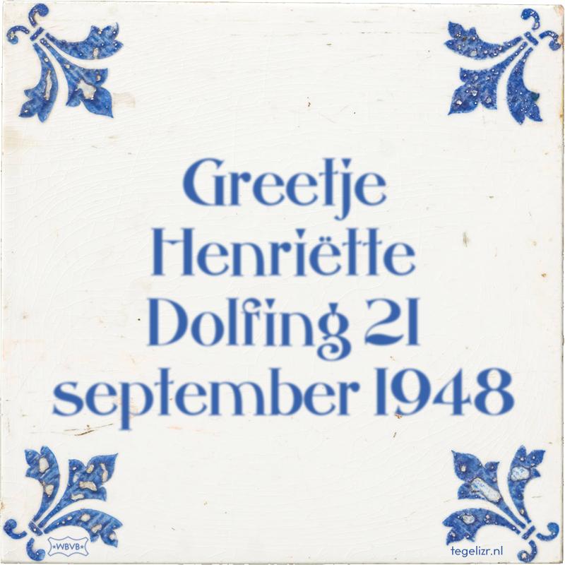 Greetje Henriëtte Dolfing 21 september 1948 - Online tegeltjes bakken