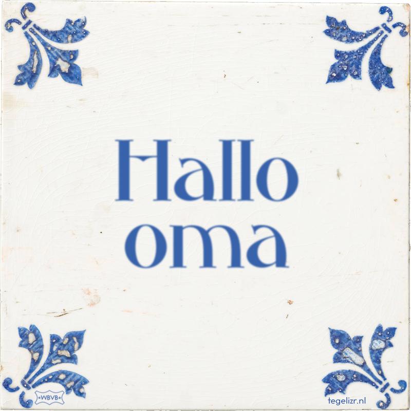 Hallo oma - Online tegeltjes bakken