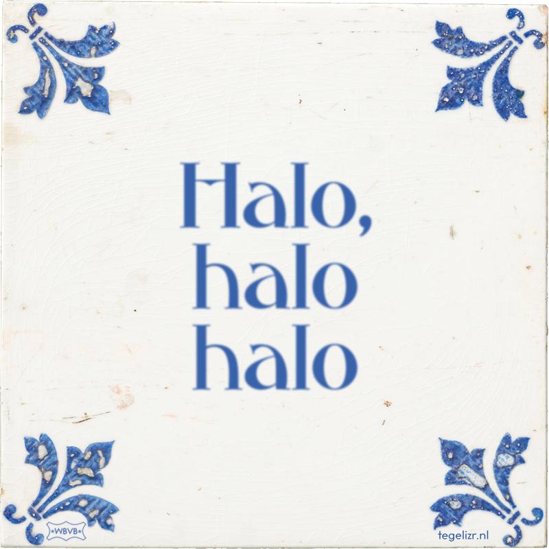 Halo, halo halo - Online tegeltjes bakken