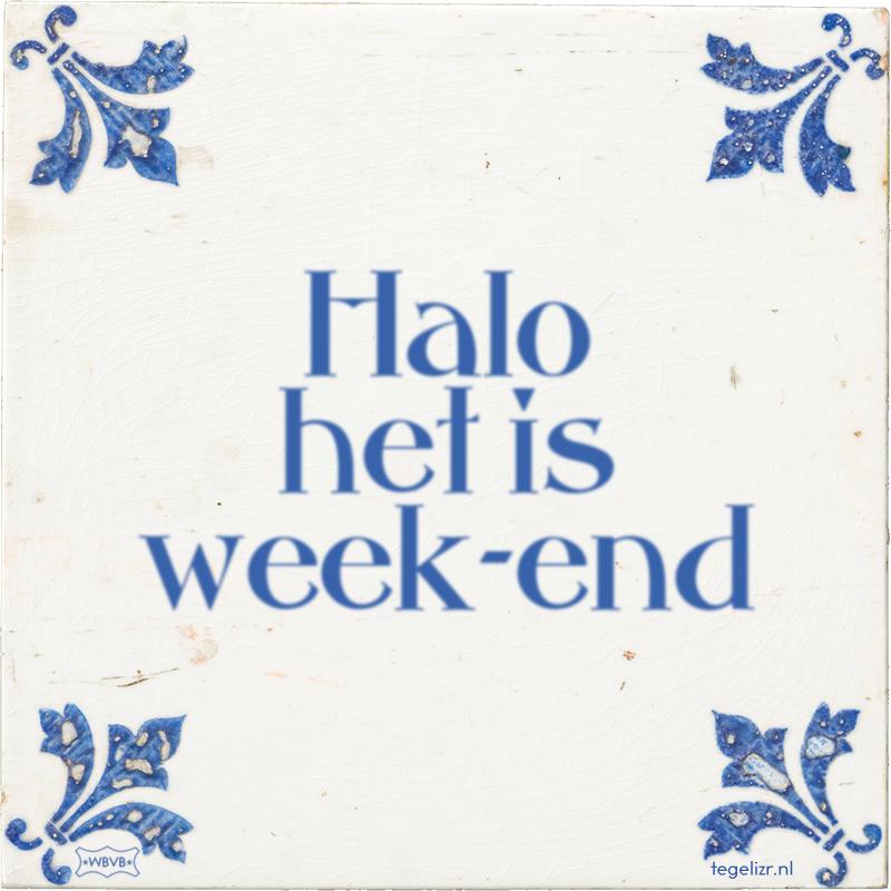 Halo het is week-end - Online tegeltjes bakken