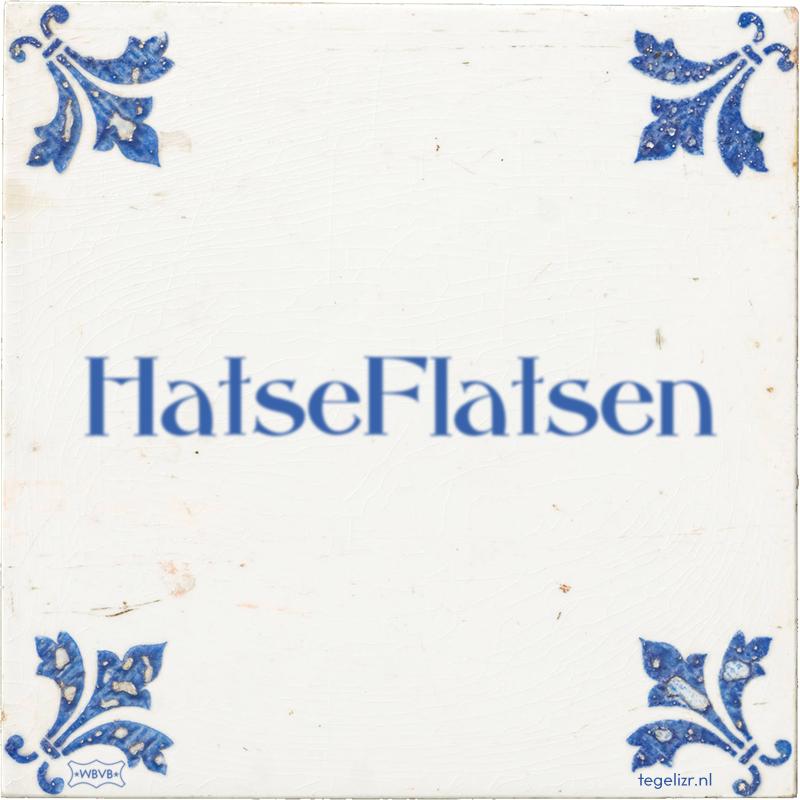 HatseFlatsen - Online tegeltjes bakken