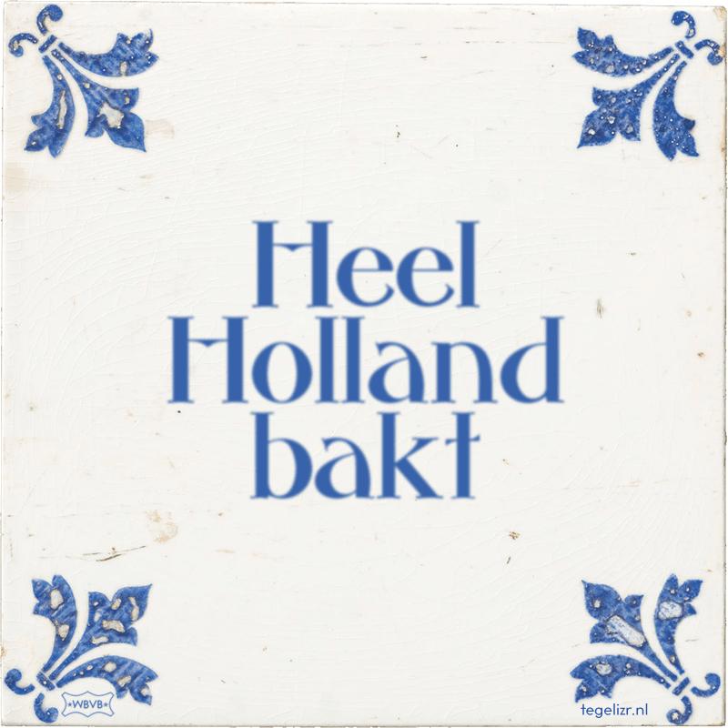 Heel Holland bakt - Online tegeltjes bakken