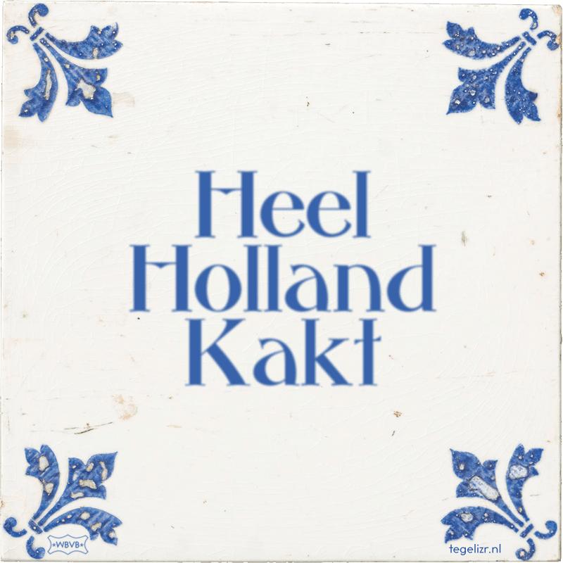 Heel Holland Kakt - Online tegeltjes bakken