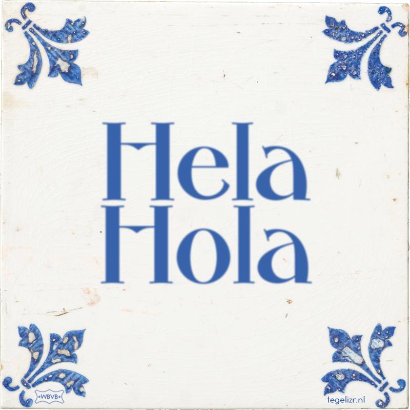 Hela Hola - Online tegeltjes bakken