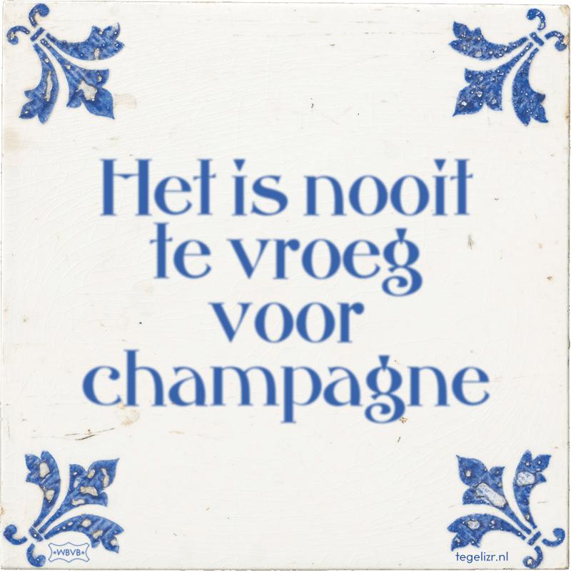 Het is nooit te vroeg voor champagne - Online tegeltjes bakken