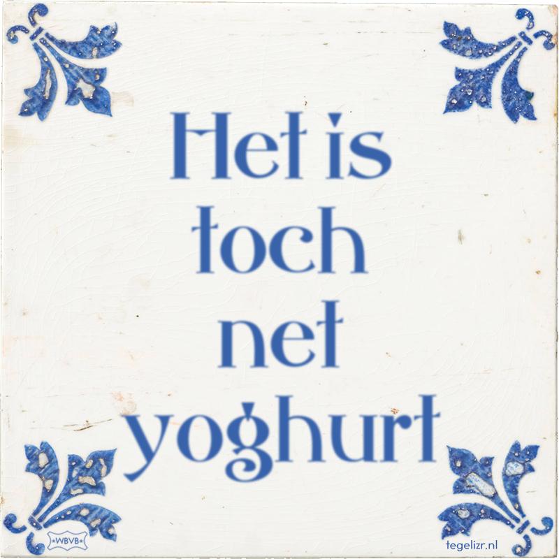 Het is toch net yoghurt - Online tegeltjes bakken