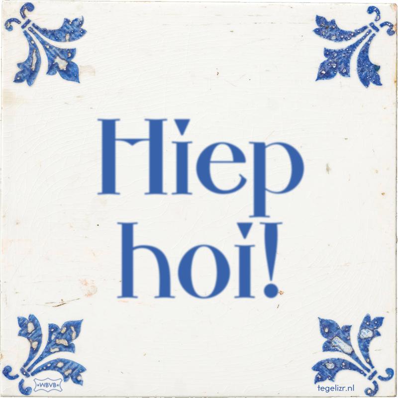 Hiep hoi! - Online tegeltjes bakken