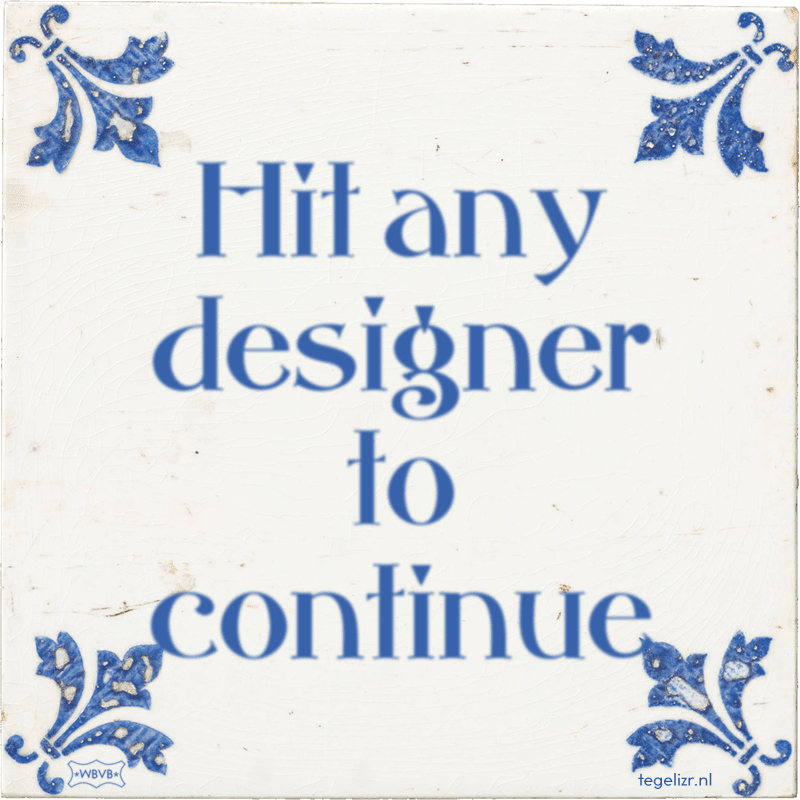 Hit any designer to continue - Online tegeltjes bakken