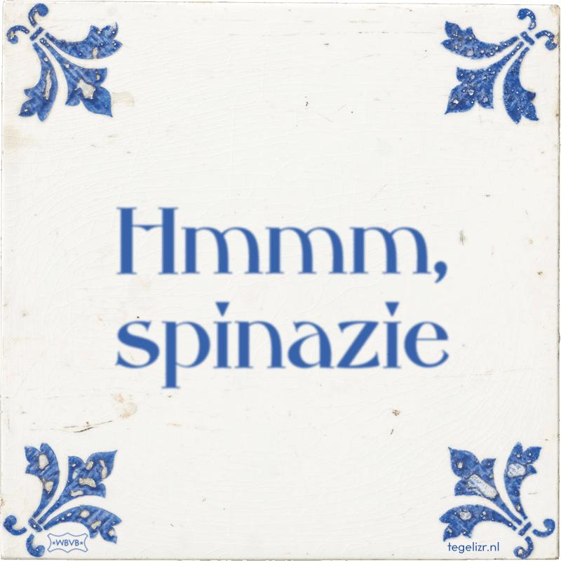 Hmmm, spinazie - Online tegeltjes bakken
