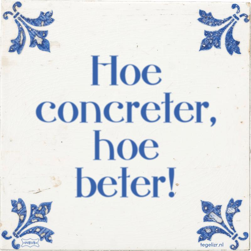Hoe concreter, hoe beter! - Online tegeltjes bakken