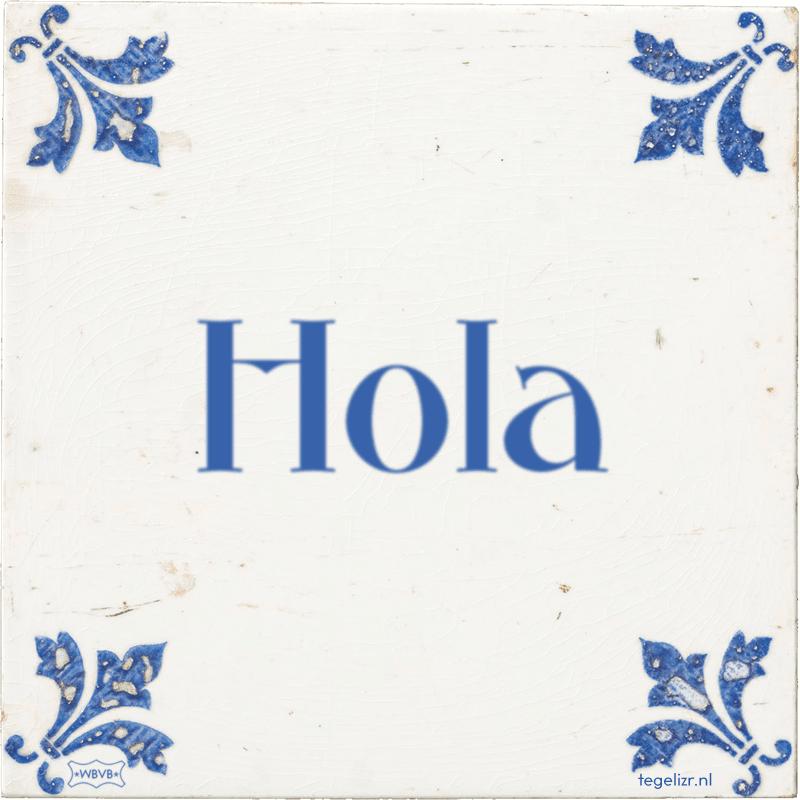 Hola - Online tegeltjes bakken
