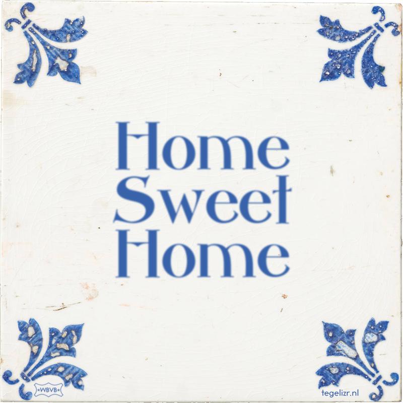 Home Sweet Home - Online tegeltjes bakken