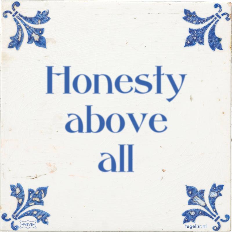 Honesty above all - Online tegeltjes bakken