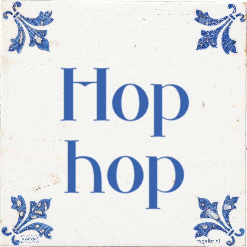 Hop hop - Online tegeltjes bakken
