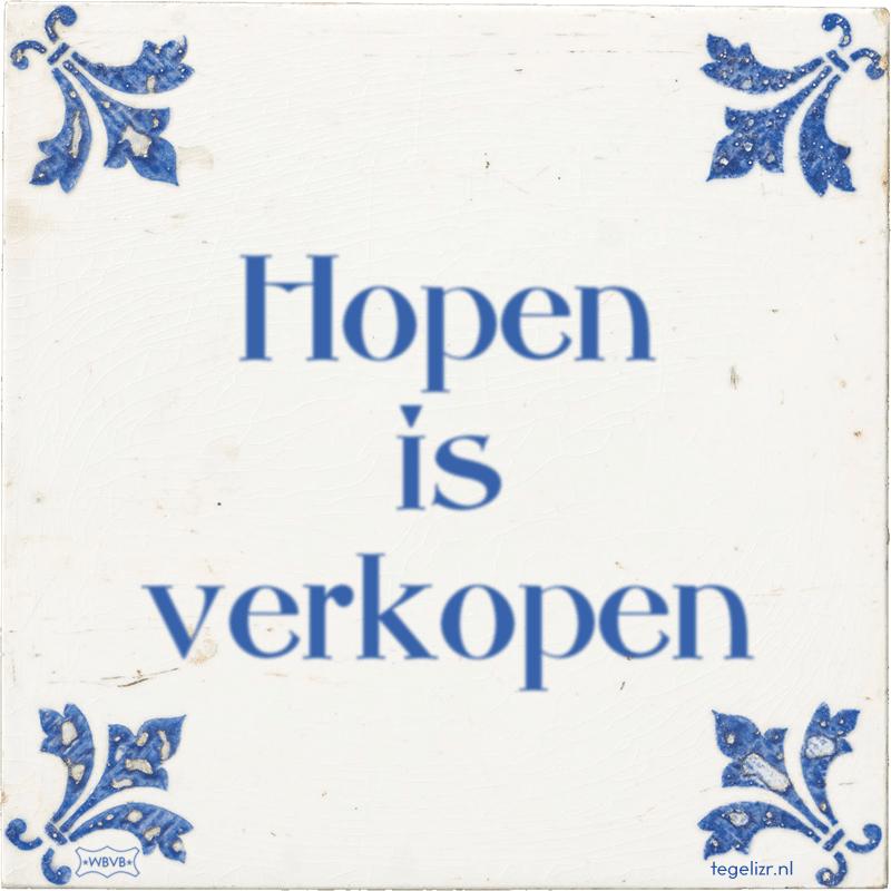 Hopen is verkopen - Online tegeltjes bakken