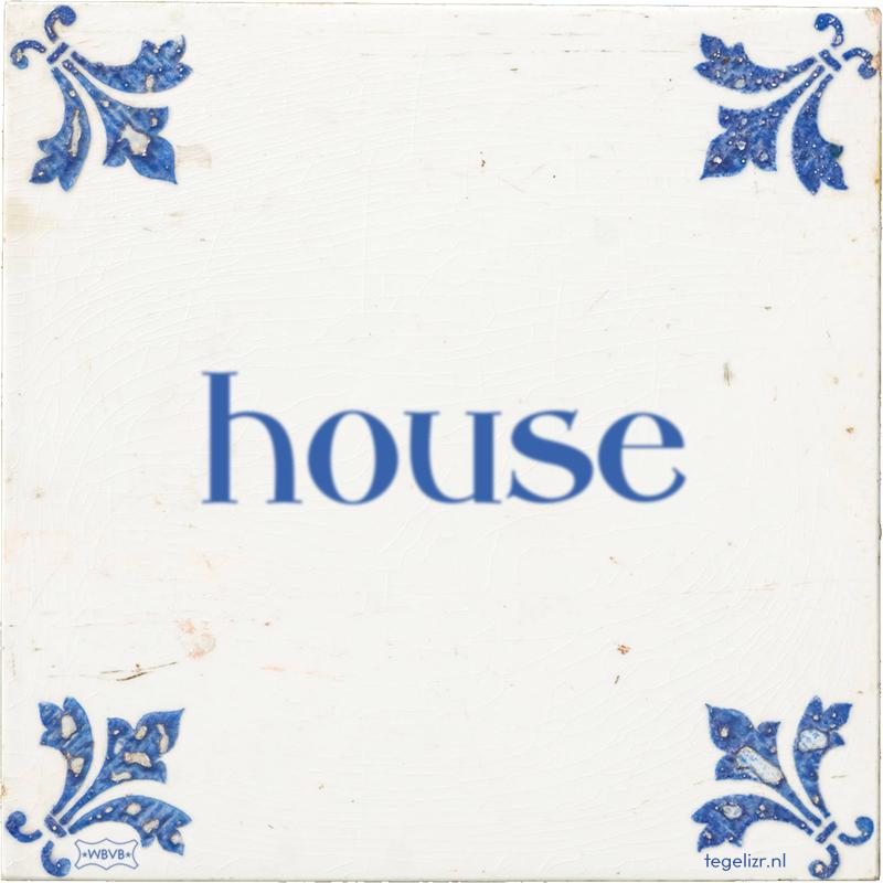 house - Online tegeltjes bakken