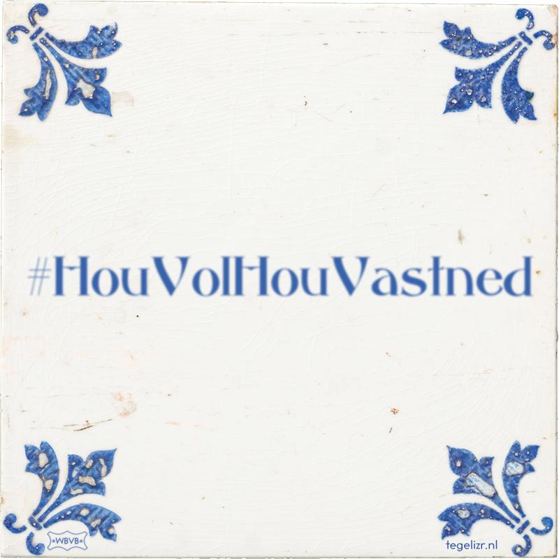 #HouVolHouVastned - Online tegeltjes bakken