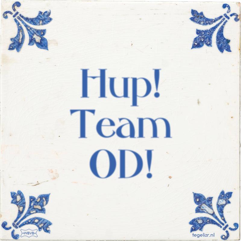 Hup! Team OD! - Online tegeltjes bakken