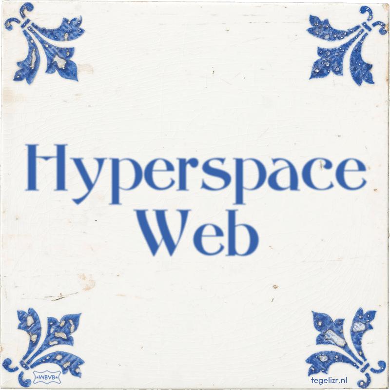 Hyperspace Web - Online tegeltjes bakken