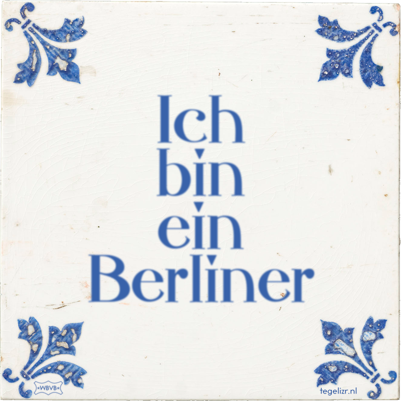 Ich bin ein Berliner - Online tegeltjes bakken