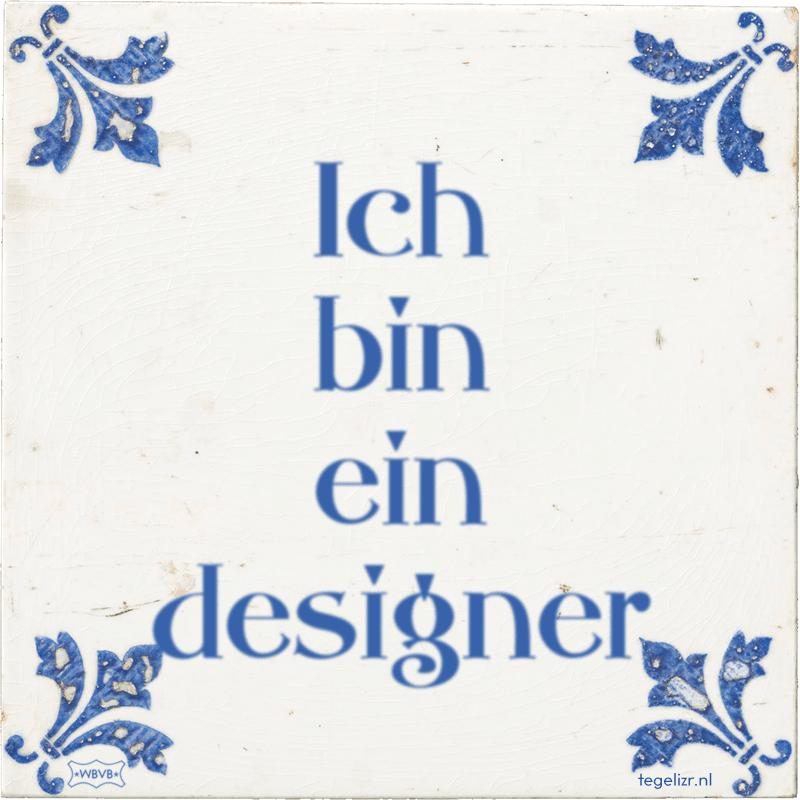 Ich bin ein designer - Online tegeltjes bakken