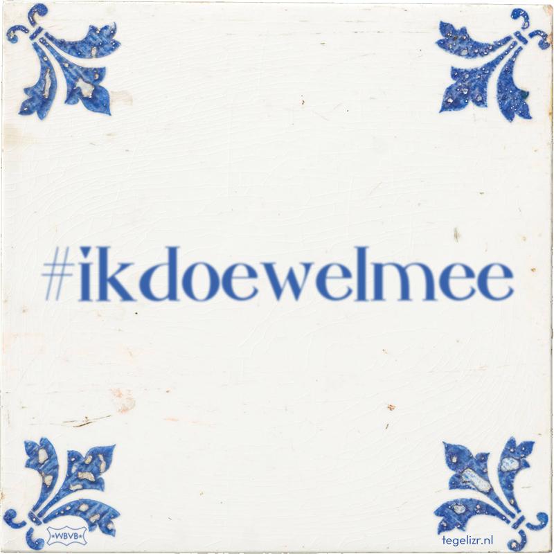 #ikdoewelmee - Online tegeltjes bakken