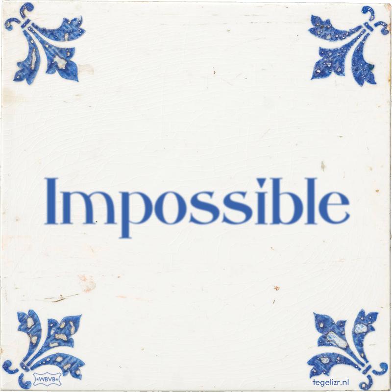 Impossible - Online tegeltjes bakken