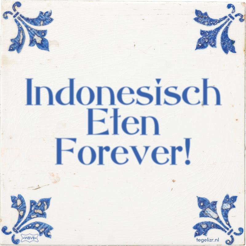 Indonesisch Eten Forever! - Online tegeltjes bakken
