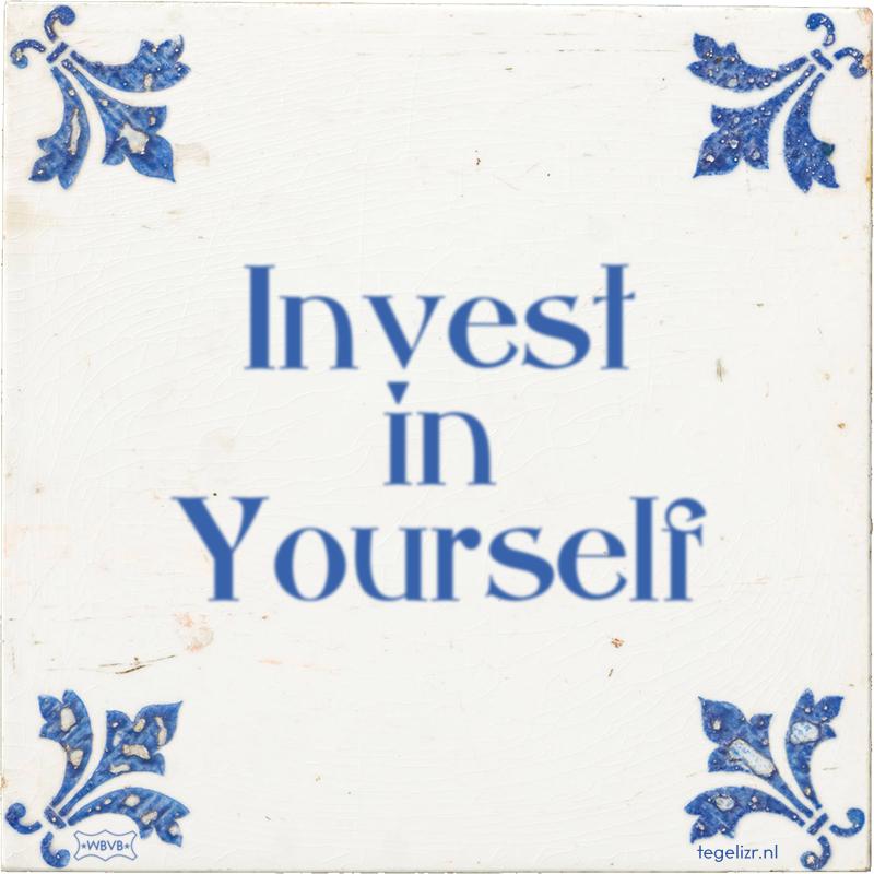 Invest in Yourself - Online tegeltjes bakken