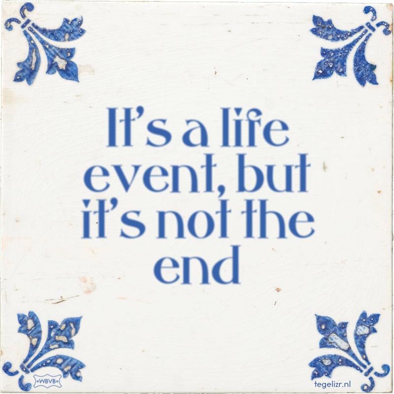 It's a life event, but it's not the end - Online tegeltjes bakken