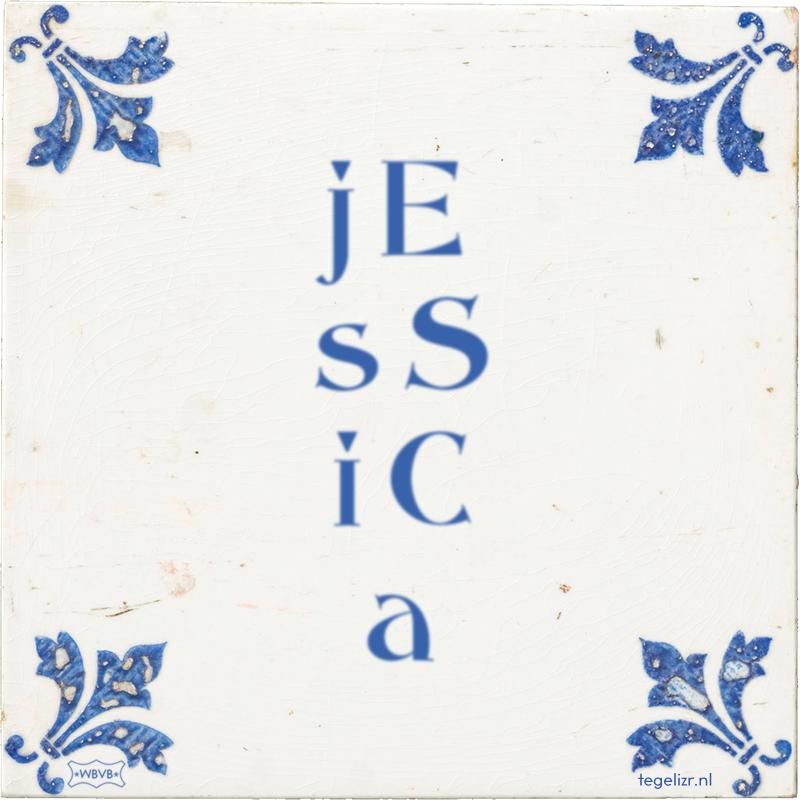 j E s S i C a - Online tegeltjes bakken