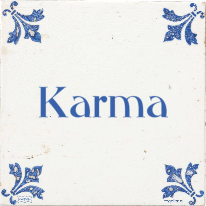 Karma - Online tegeltjes bakken