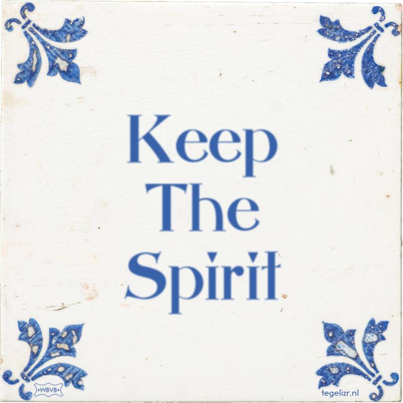 Keep The Spirit - Online tegeltjes bakken