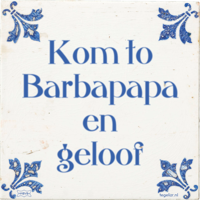 Kom to Barbapapa en geloof - Online tegeltjes bakken