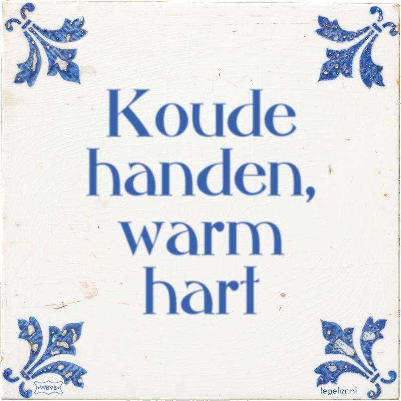Koude handen, warm hart - Online tegeltjes bakken