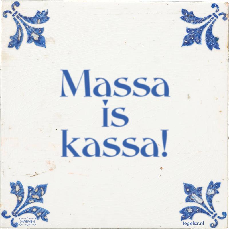 Massa is kassa! - Online tegeltjes bakken