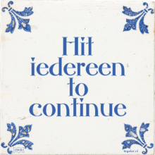 Hit iedereen to continue