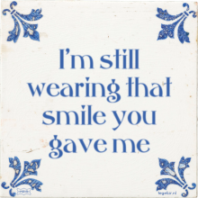 I'm still wearing that smile you gave me - 6 keer bekeken