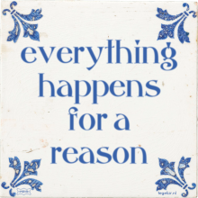 everything happens for a reason - 4 keer bekeken