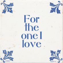 For the one I love - 2 keer bekeken